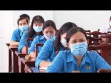 CÔNG NHÂN VÀ CÔNG ĐOÀN THÁNG 7 - 2021